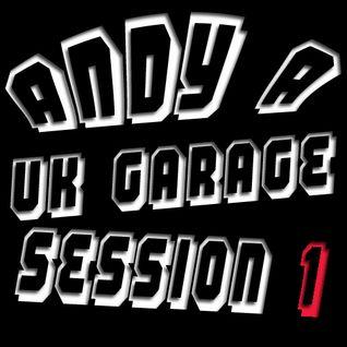 Dj Andy A Uk Garage Session Part 1