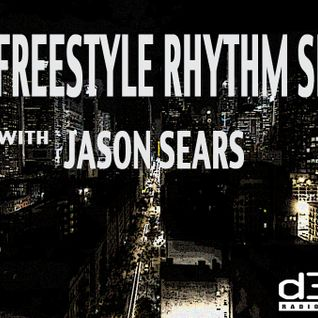 The Freestyle Rhythm Show with Jason Sears on D3ep Radio Network 11/5/15 #35