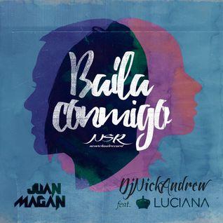 Dj Nick Andrew - Baila Conmigo (feat. Luciana) HouseMotion