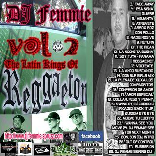 DJ Femmie Presents The Latin Kings of Reggaeton and Senoritas Too Vol 2