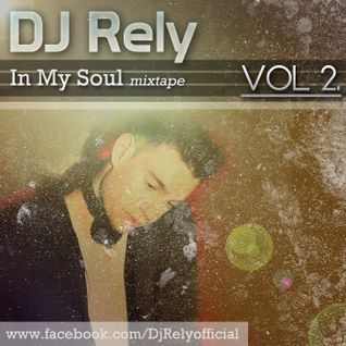 DJ Rely - In my soul VOL2. @ allinpartyradio mix 2012.12.04