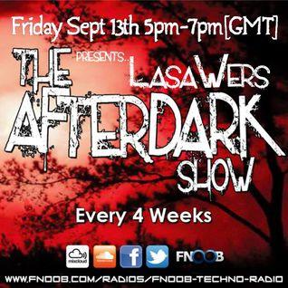 The Afterdark Show - 13-09-13 [2nd hr] Lasawers