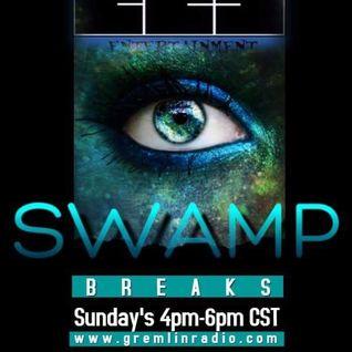 Swamp Breaks NuBreaks Engel Style Edition LIVE on GremlinRadio 10_2_16