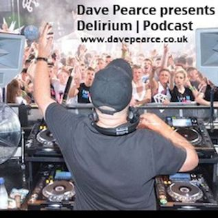 Dave Pearce - Delirium - Episode 92