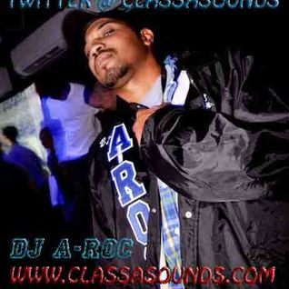 DJ A-roc mixtape vol.58 (thursday pre-party mix follow us @classasounds))