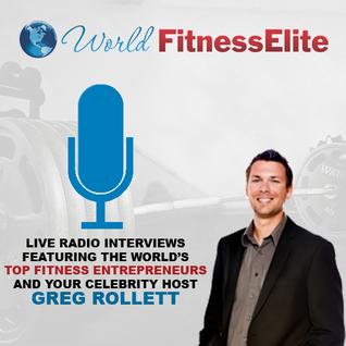 Dr. Bill Stillwell World Fitness Elite Radio Interview