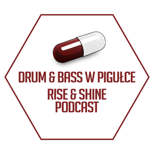 Rise and Shine Podcast episode 12 with RC5 (BADBWOY RIFFZ guest mix!)