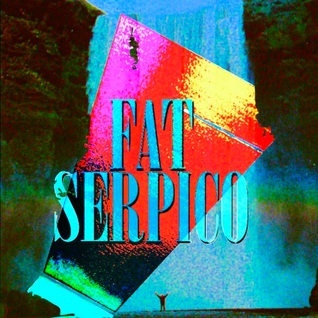Fat Serpico Mixtape DEC_4_2013