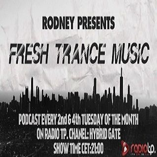 Fresh Trance Music Pres.Rodney-Episode 06