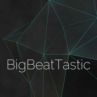 BigBeatTastic with Rory Hoy - Episode 13 (First Broadcast November 20th 2015)