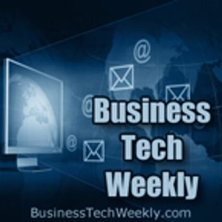 109 Business Tech Weekly – It's So Hard To Say Goodbye