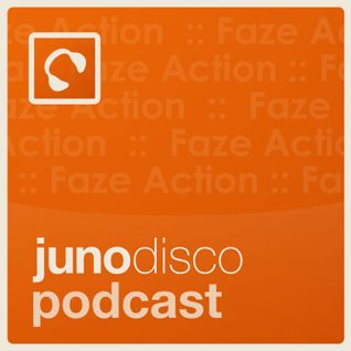 Juno Disco Podcast 6 - hosted and mixed by Faze Action