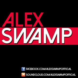 Alex Swamp - 1 Hour Radio Mix