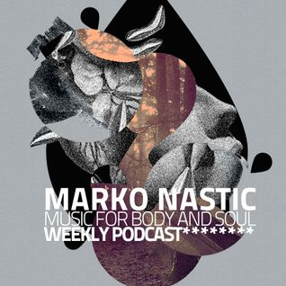 Marko Nastic B92 Radio Mix (Music For Body & Soul) 2010_11_12