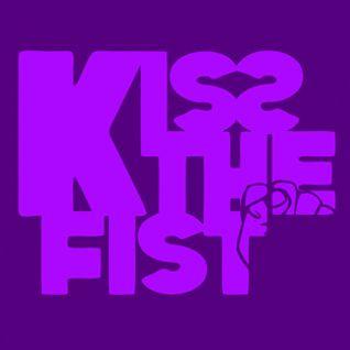 Kiss The Fist Podcast Feb 2012