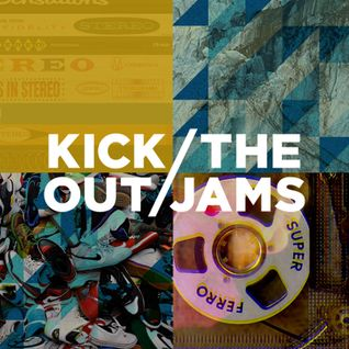 Kick Out The Jams – Mixtape 22 - Best of 2015