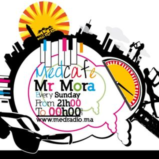 Mr Mora Presents Med Cafe EP#80 (06-11-2011) - Lounge Session