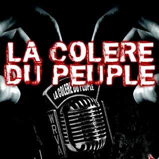 La Colere Du Peuple Radio Show 2016-11-24