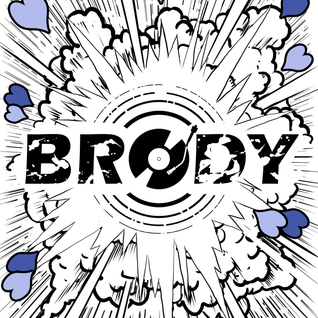 Brody -POSITIVITY -January Promo mix