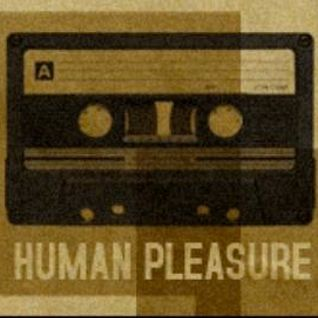 Human Pleasure radio 7th July 2014