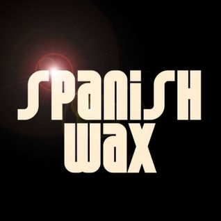 Spanish Wax - Petofi Dj #12 2015.09.07.