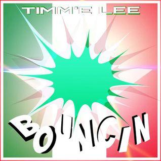 DJ TIMM'E LEE - BOUNCE HOW U ONE 2. VOLUME 01