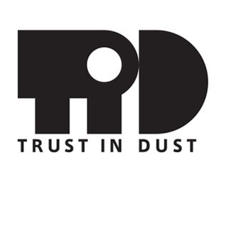 Trust in Dust on @invaderfm February 2013
