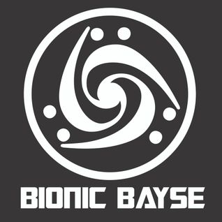 Bionic Bayse vol. 3 Bayse in your face