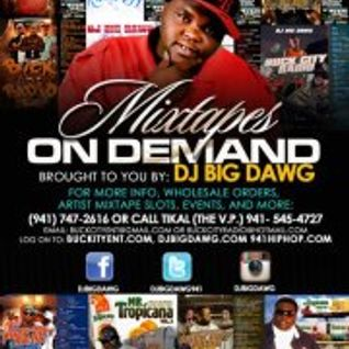 "Buck City Radio #288 ""Dat Work"" Brought to you By DJ Big Dawg"
