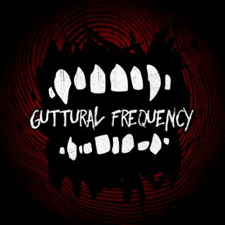 Guttural Frequency 034: Potpourri of Horror