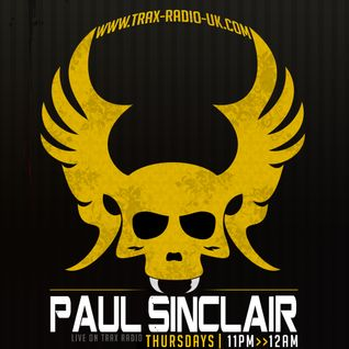 Paul Sinclair - Trax Radio 5th May