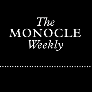 The Monocle Weekly - Edition 198