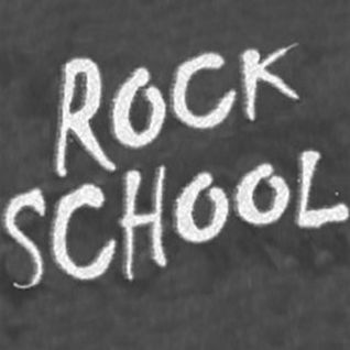 """Rock School - 07/15/07 (""""Riders"""")"""