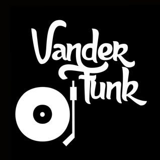 FUNKY DIRTY HOUSE - PART OF A LIVE VANDER FUNK SET.