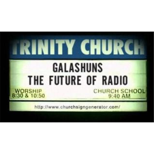 """Galashuns show #1 """"The Beginning of Something Big..."""""""