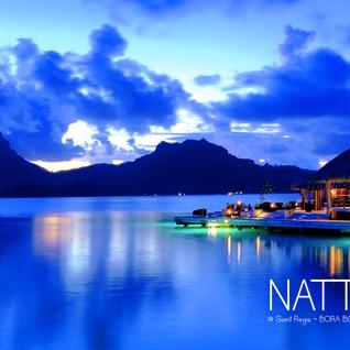 Natty Rico - Chillout Vol.1 @ Saint Regis - Bora Bora