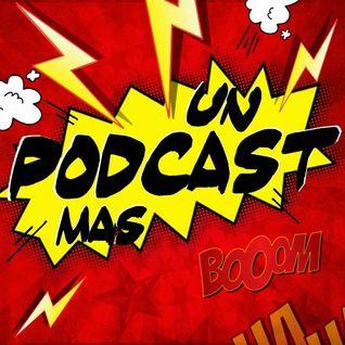Un Podcast Más - S02E10 - Volados