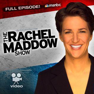 MSNBC Rachel Maddow (audio) - 03-08-2013-201816