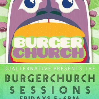 KXLL BURGERCHURCH SESSIONS JULY 1st (RA ROUGE GUEST MIX)