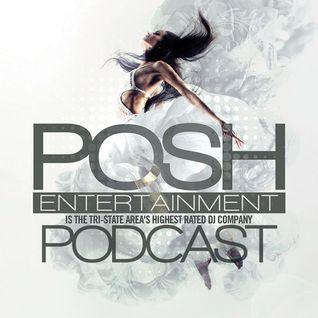 POSH DJs Pregame Mix 8.20.16