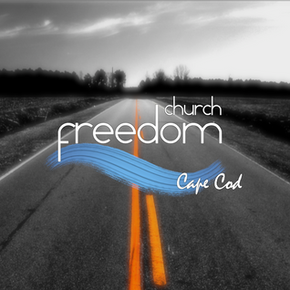 Freedom Church Cape Cod