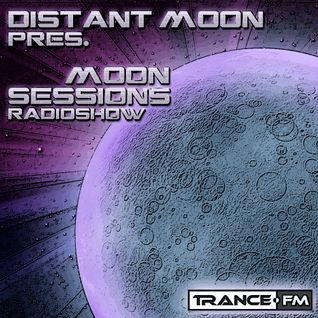 Distant Moon in the mix... Moon Sessions #29 Trance.fm