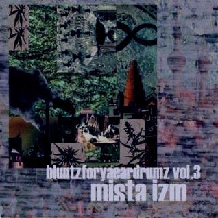 Bluntzforyaeardrumz Vol. 3