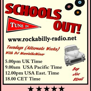Schools Out! 26 - DJ MorristheMinor - May 2016