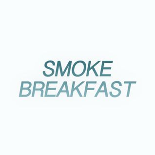 Smoke Breakfast 22.01.2015