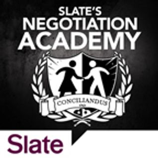 Slate's Negotiation Academy Ep. 2: Schmoozing and Other Starting Tricks