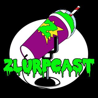 Zlurpcast #22 – May 2011