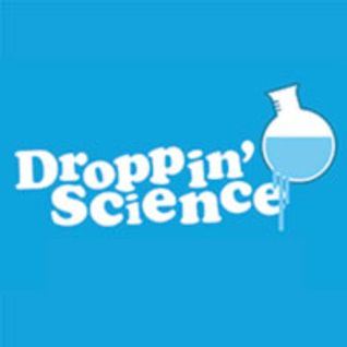 Droppin' Science Show April 2012