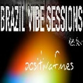 Brazil Vibe Session Radio Show # 5