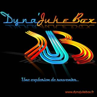 Dyna'JukeBox - Actubox - Jeudi 11 Juillet 2013 By Vénus & Kam